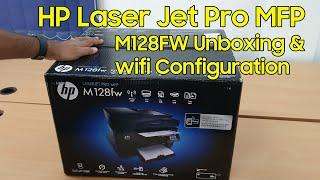HP LaserJet Pro MFP M128fw Wireless Printer Unboxing and Setup in Windows 10