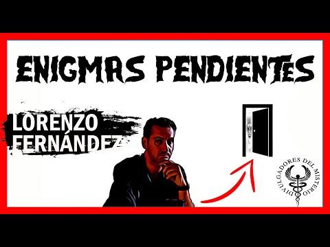 Lorenzo Fernández Bueno - Enigmas pendientes