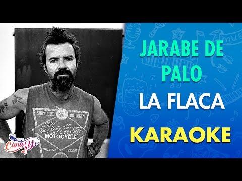 Jarabe de Palo - La flaca(Karaoke) | CantoYo