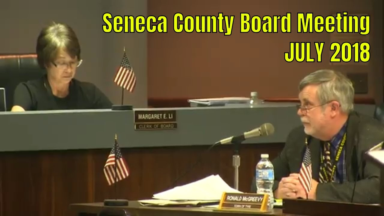 Seneca County Board of Supervisors Meeting on July 10th (full video)