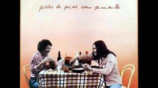 Sá & Guarabyra – Pirão De Peixe Com Pimenta (1977)