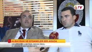 Abdurrahim Albayrak Galatasaray Efsaneleriyle Birlikte