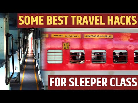 WHAT ARE SOME BEST TRAVEL HACKS FOR SLEEPER CLASS TRAIN JOURNEY (HINDI)