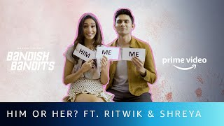 How Well Do You Know Each Other Ft. Ritwik & Shreya | Bandish Bandits | Amazon Original