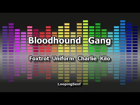 Bloodhound Gang - Foxtrot Uniform Charlie Kilo - Karaoke