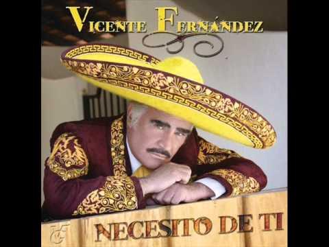 Que te perdone dios - Vicente Fernandez