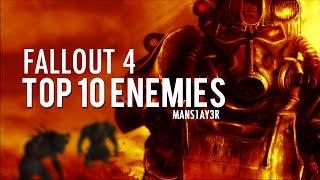 Fallout 4 Top 10 Enemies Cinematic