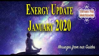 Messages from our Guides - Energy Update January 2020