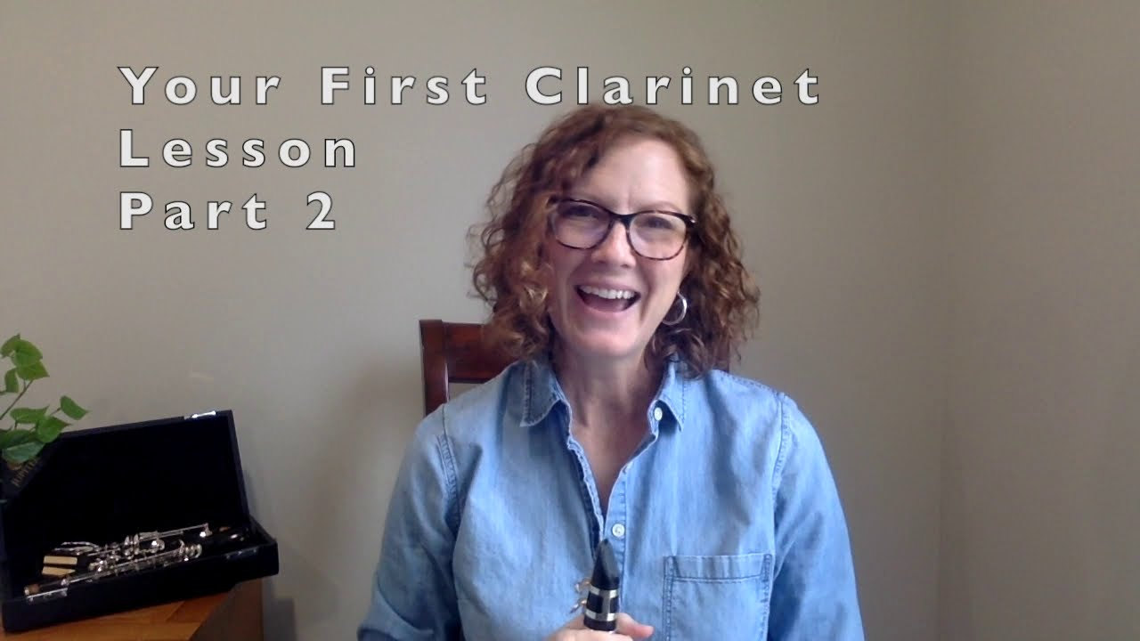 Your First Clarinet Lesson Part 2