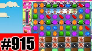 Candy Crush Saga Level 915 | Complete!