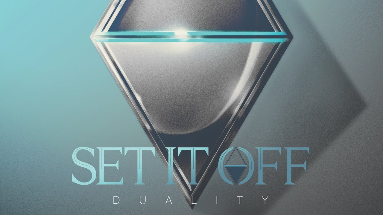 Set it off duality youtube for Set it off wallpaper