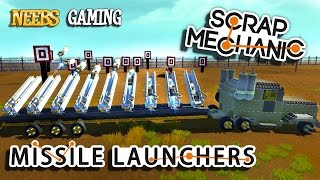 Scrap Mechanic Missile Launchers