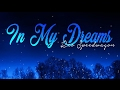 REO Speedwagon   In my dreams (lyrics)