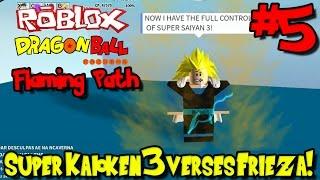 Super Kaioken 3 Verse Frieza! | Roblox: Drachenball Flammenpfad - Episode 5