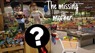 | ROBLOX| THE MISSING MOTHER(part 1)