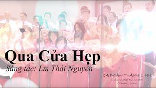 Qua Cửa Hẹp - Lm Thái Nguyên