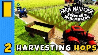 Hop To It | Farm Manager 2018 - Brewing & Winemaking DLC | Part 2
