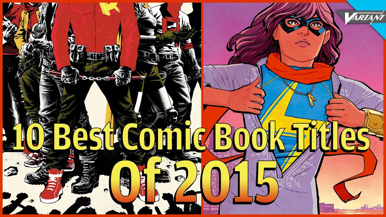 10 Best Comic Book Titles Of 2015!