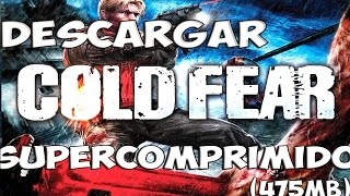 Descargar Cold Fear Supercomprimido | 2015 | (475MB)