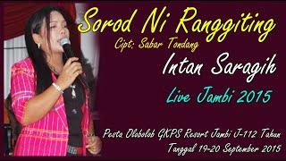 Sorod Ni Ranggiting I Intan Saragih I Live Jambi 2015