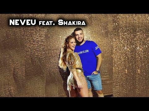 NEVEU Feat. Shakira - Ana Gherburai