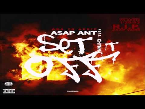 A$AP Ant - Set That Bitch Off Ft. Chynna
