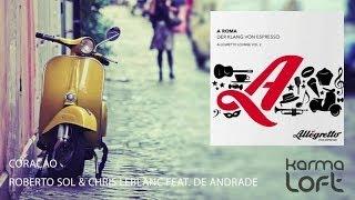 Coracao | Roberto Sol & Chris Le Blanc