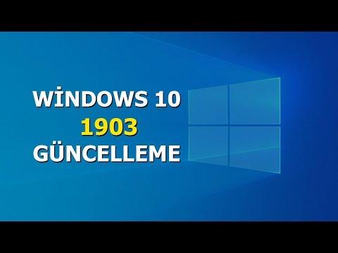 Windows 10 1903 Güncelleme (Update)