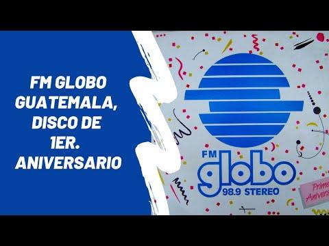Fm Globo Guatemala, disco de primer aniversario from YouTube · Duration:  1 minutes