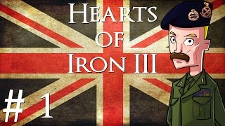 Hearts of Iron 3 | Black ICE 8.0 | United Kingdom | Part 1 | The Sun Never Sets...