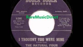 Natural Four - I Thought You Were Mine