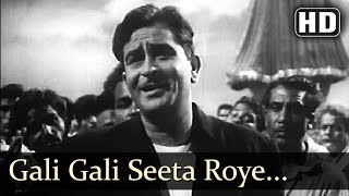 Gali Gali Sita Roye - Raj Kapoor - Nutan - Chhalia - Mohd Rafi - Evergreen Hindi Songs