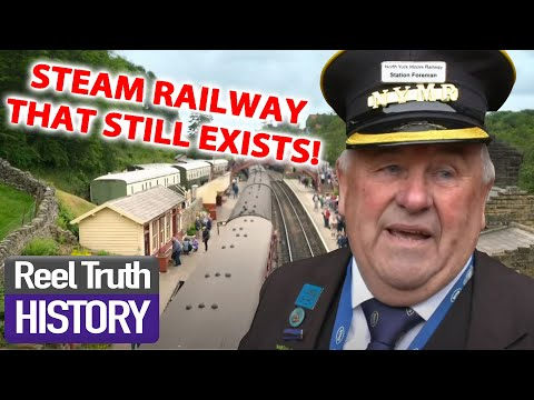 Blast From The PAST! | The Yorkshire Steam Railway: All Aboard | Reel Truth History Documentaries