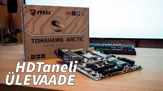 MSI H270 Tomahawk Arctic Emaplaadi ÜLEVAADE!