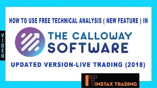 How to Use Free Technical Analysis(New Feature) In The Calloway Software - Semi Automatic(2018)