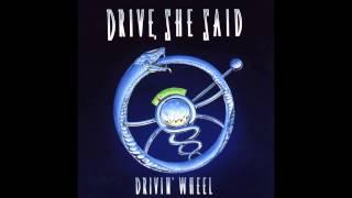 Drive, She Said - Drivin