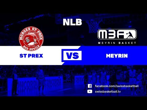 NLB - Day 2: Morges-St-Prex vs. Meyrin