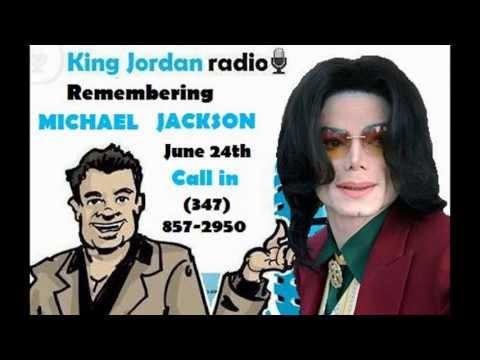 King Jordan Radio: Remembering Michael Jackson