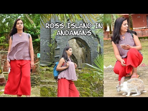 Abandoned Ross Islands in Andamans | Complete Travel Guide