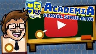BUILDING A YOUTUBE SCHOOL! - Academia School Simulator Gameplay Ep 1