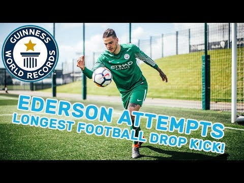 Ederson Moraes: Longest football drop kick - Guinness World