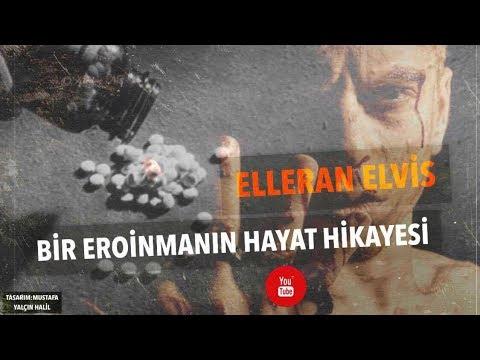 Elleran Elvis - Bir Eroinmanın Hayat Hikayesi