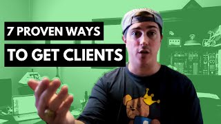 7 Proven Ways To Get Freelance Clients