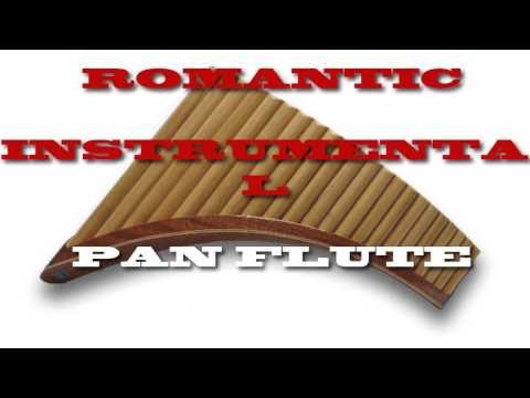 ROMANTIC INSTRUMENTAL PAN FLUTE    DUST IN THE WIND
