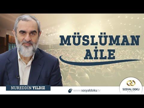 237) Müslüman Aile - Aydın - Nureddin Yıldız - Sosyal Doku Vakfı