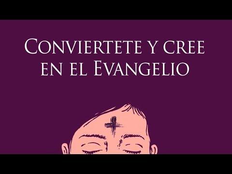 Resultado de imagen de conviértete y cree en el evangelio