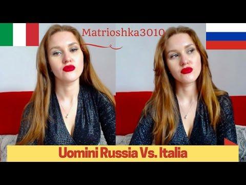 Gli uomini Russi e gli uomini Italiani, le differenze, gelosia e generosità...