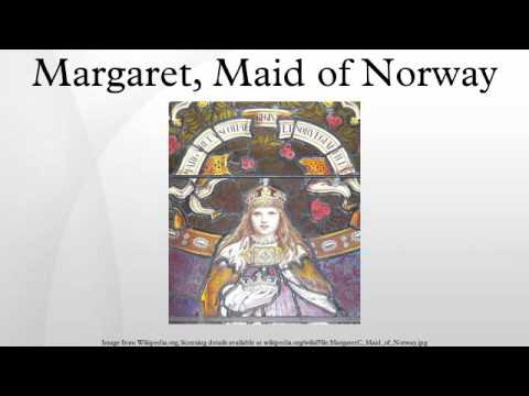 Margaret, Maid of Norway