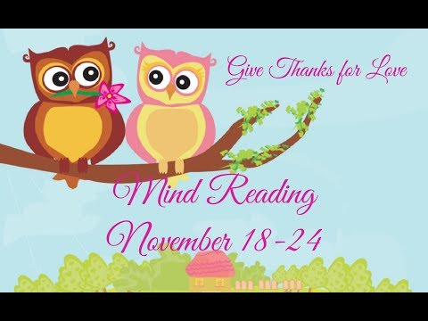 💜MIND READING🔮43mins★Nov 18-24★Twin Flames🍁HAPPY THANKSGIVING🦃