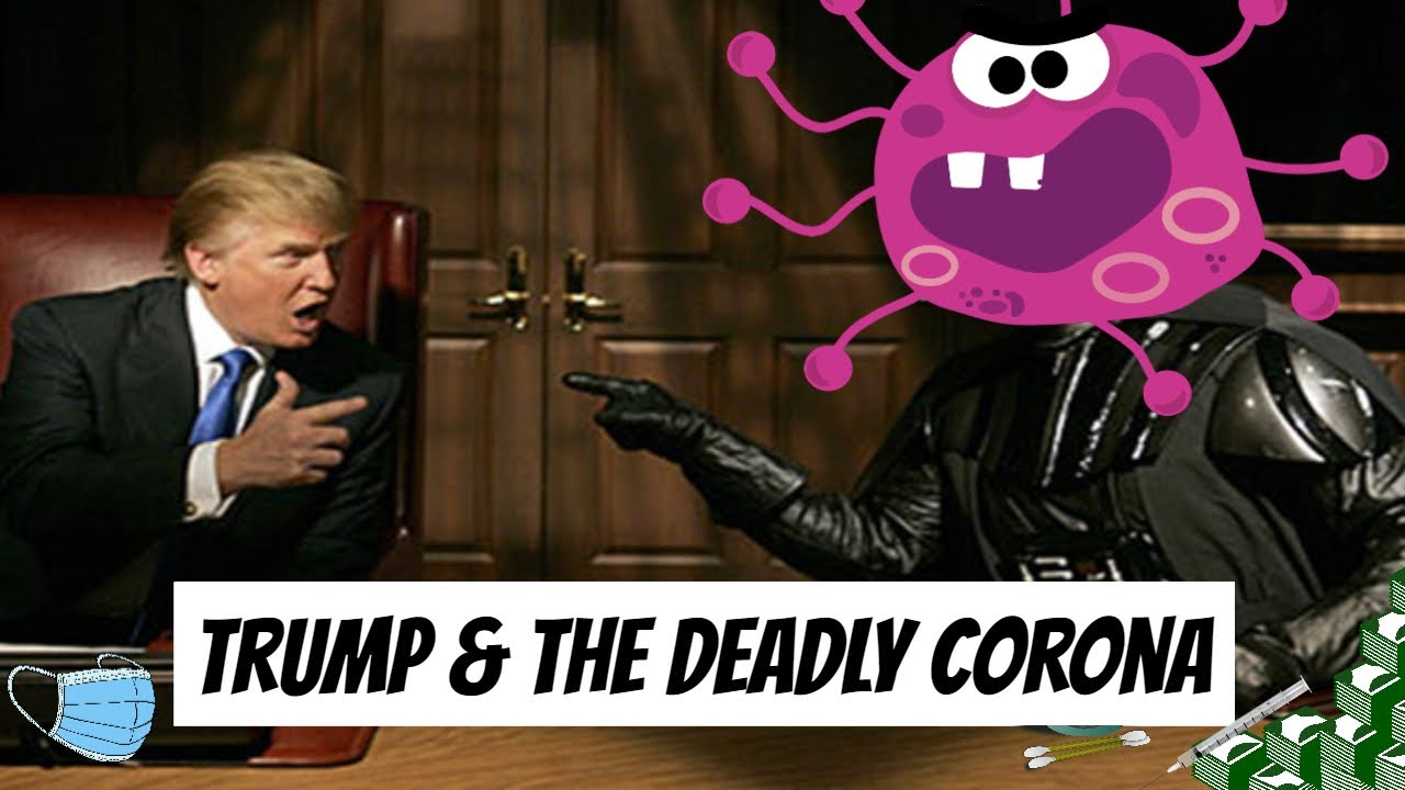 Trump and The Deadly Corona